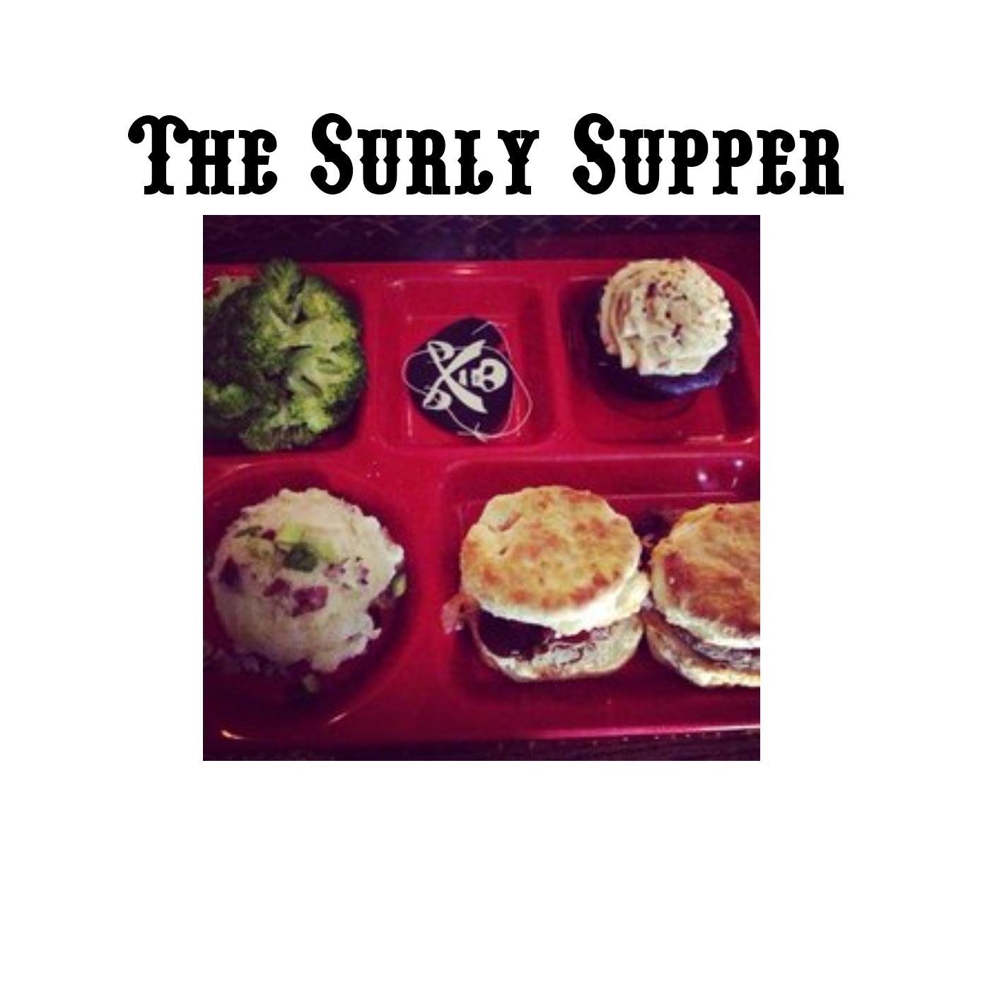 Surly Supper