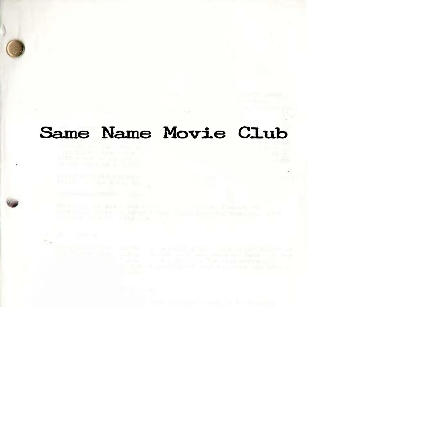 Same Name Movie Club